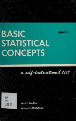 Cover of: Basic statistical concepts | Jack I. Bradley