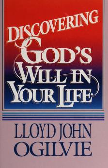 Cover of: Discovering God's Will in Your Life | Lloyd John Ogilvie