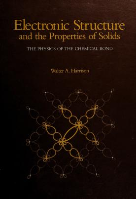 Cover of: Electronic structure and theproperties of solids | Walter A. Harrison