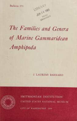 Cover of: The families and genera of marine Gammaridean Amphipoda | J. Laurens Barnard