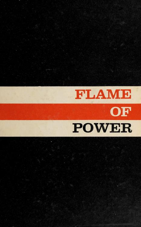 Flame of power by Peter C. Newman