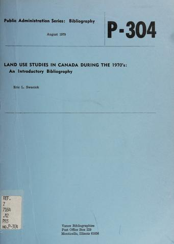 Cover of: Land use studies in Canada during the 1970's | Eric L. Swanick