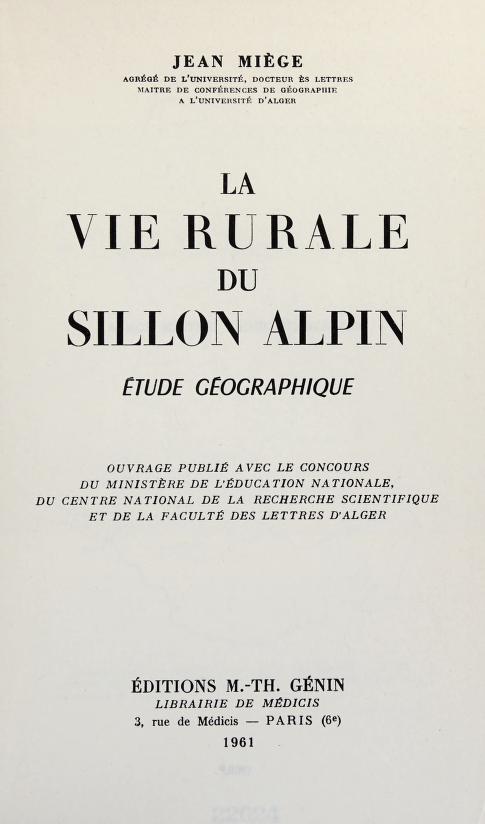 La vie rurale du sillon alpine by Jean Louis Miège