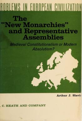 Cover of: The new monarchies and representative assemblies | Arthur Joseph Slavin