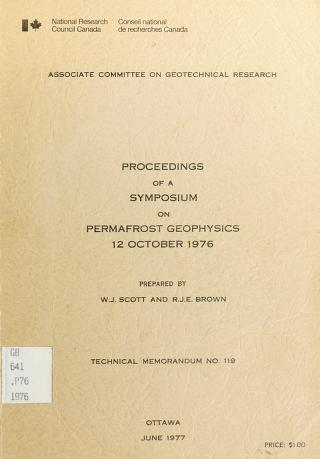 Cover of: Proceedings of a Symposium on Permafrost Geophysics, 12 October 1976 | Symposium on Permafrost Geophysics (3d 1976 Vancouver, B.C.)