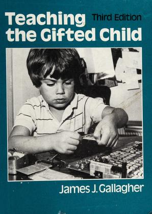 Cover of: Teaching the gifted child | James John Gallagher