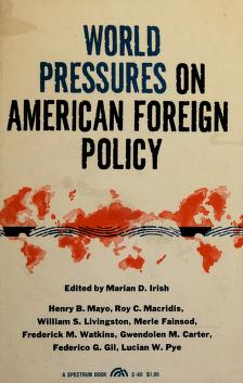 Cover of: World pressures on American foreign policy | Marian Doris Irish